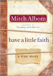 Have a Little Faith by Mitch Albom: Book Cover