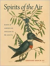 Spirits of the Air : Birds & American Indians in the South
