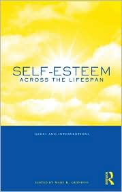 self-esteem across the lifespan: issues and interventions