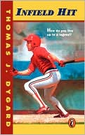 Infield Hit by Thomas Dygard: Book Cover
