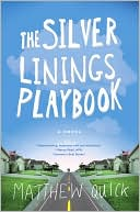 The Silver Linings Playbook by Matthew Quick: Book Cover