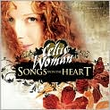 CD Cover Image. Title: Songs from the Heart [Bonus Tracks], Artist: Celtic Woman,�Celtic Woman