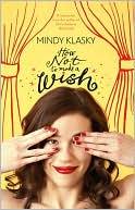 How Not to Make a Wish by Mindy Klasky: Book Cover