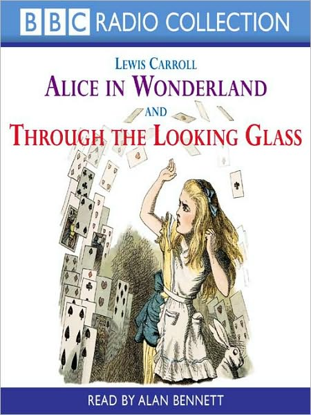 Alice in Wonderland and Through the Looking Glass book cover