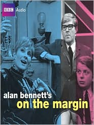 Alan Bennett's On the Margin