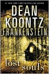 Book Cover Image. Title: Frankenstein:  Lost Souls, Author: by Dean Koontz