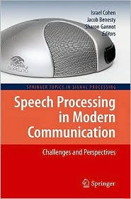 Speech Processing in Modern Communicati...