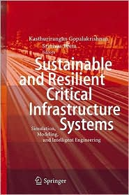 Sustainable and Resilient Critical Infr...