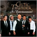 CD Cover Image. Title: It's Entertainment! [B&N Exclusive Version], Artist: Celtic Thunder