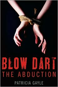 Blow Dart by Patricia Gayle: Book Cover