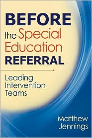 Before the Special Education Referral: ...