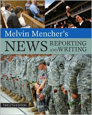 Melvin Mencher's News Reporting and Wri...