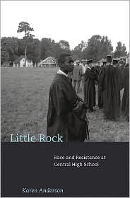 Little Rock : Race and Resistance at Central High School