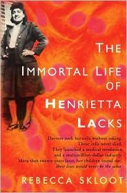 The Immortal Life of Henrietta Lacks by Rebecca Skloot: Book Cover