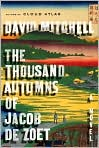 Book Cover Image. Title: The Thousand Autumns of Jacob de Zoet, Author: by David  Mitchell