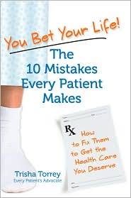 10 Mistakes Every Patient Makes