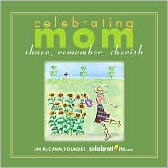 Celebrating Mom by Jim McCann: Book Cover
