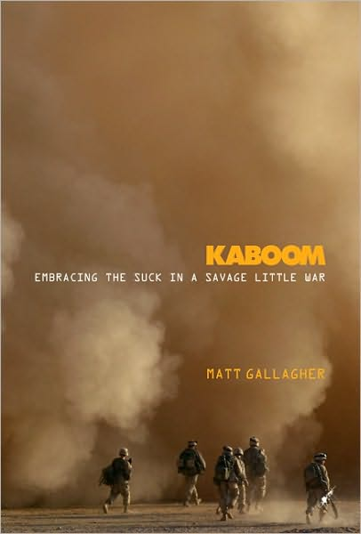 _Kaboom: Embracing The Suck In A Savage Little War_ by Matthew Gallagher (0306818809).  The subtitle is excellent.