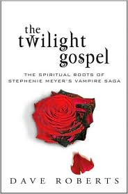 The Twilight Gospel by Dave Roberts: Book Cover
