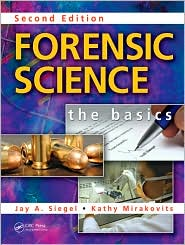  Forensic Science: The Basics, Second Ed...
