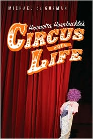 henrietta hornbuckle's circus of life