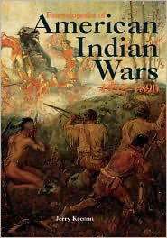 Encyclopedia of American Indian Wars, 1492-1890