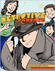 Detective Pancake by Tracy Searight Dibert: Book Cover