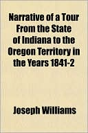 Narrative of a Tour from the State of Indiana to the Oregon Terr... Cover Art