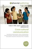 Cross-Cultural Communication (Paperback) ~ Frederic P. Miller (A... Cover Art