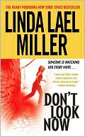 Don't Look Now by Linda Lael Miller: Book Cover