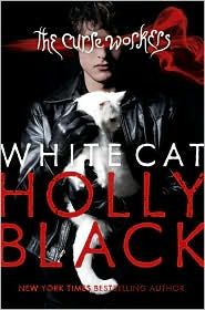 White Cat (The Curse Workers Series #1) by Holly Black: Book Cover