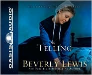The Telling (Seasons of Grace Series #3), Vol. 3 by Beverly Lewis: CD Audiobook Cover