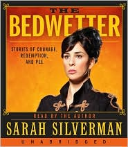 The Bedwetter by Sarah Silverman: CD Audiobook Cover