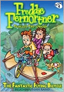 The Fantastic Flying Bicycle (Freddie Fernortner Series #1)
