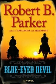 Blue-Eyed Devil (Virgil Cole and Everett Hitch Series #4) by Robert B. Parker: CD Audiobook Cover