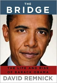 The Bridge : the Life and Rise of Barack Obama
