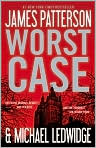 Book Cover Image. Title: Worst Case (Michael Bennett Series #3), Author: by James  Patterson