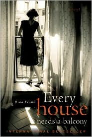 Every House Needs a Balcony by Rina Frank: Book Cover