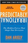 Book Cover Image. Title: Predictably Irrational: The Hidden Forces That Shape Our Decisions, Author: by Dan  Ariely