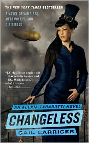 Changeless (Parasol Protectorate Series) by Gail Carriger: Book  Cover