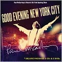 CD Cover Image. Title: Good Evening New York City, Artist: Paul McCartney,�Paul McCartney,�Henry Mancini,�George Harrison,�Billy Joel,�Billy Joel,�John Lennon,�Paul McCartney,�Paul McCartney,�Paul McCartney,�Jimi Hendrix,�Linda McCartney,�Richard Lancaster,�Paul Becher,�Michael Azerrad,�Julian House,�Jonas Westling,�Tim Young