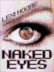 Lexi Moore - Naked Eyes