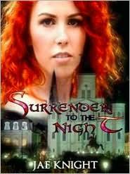 Jae Knight - Surrender to the Night