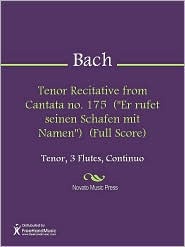 "Johann Sebastian Bach - Tenor Recitative from Cantata no. 175 (""Er rufet seinen Schafen mit Namen"") (Full Score)"