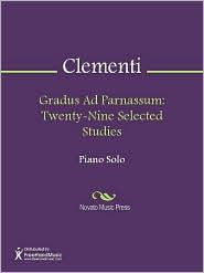 Muzio Philippus Vincentius Franciscus Xaverius Clementi - Gradus Ad Parnassum: Twenty-Nine Selected Studies