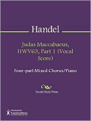 George Frideric Handel - Judas Maccabaeus, HWV63, Part 1 (Vocal Score)