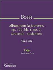Enrico Bossi - Album pour la Jeunesse, op. 122, bk. 1, no. 2, Souvenir - Gedenken