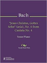 "Johann Sebastian Bach - ""Jesus Christus, Gottes Sohn"" (aria), No. 4 from Cantata No. 4"