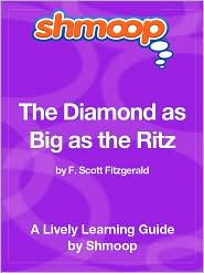 Shmoop - The Diamond as Big as the Ritz - Shmoop Learning Guide
