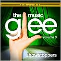 CD Cover Image. Title: Glee: The Music, Vol. 3 Showstoppers [Deluxe Ed.], Artist: Glee